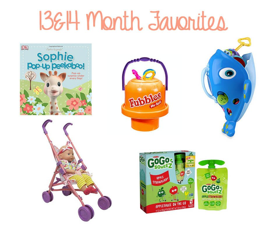 13 & 14 Month Baby Favorites